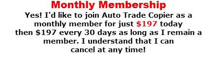 197 Auto Trade Copier Monthly Membership